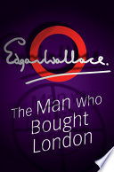The Man Who Bought London Online Book