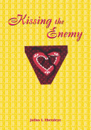 Kissing the Enemy