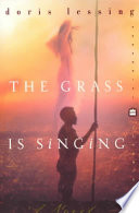 The grass is singing doris lessing google books the grass is singing a novel doris lessing limited preview 1999 fandeluxe Document