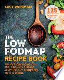The Low FODMAP Recipe Book