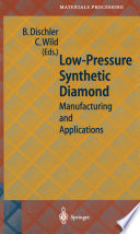 Low Pressure Synthetic Diamond