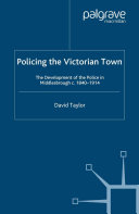 Policing the Victorian Town
