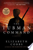 The Tubman Command Elizabeth Cobbs Cover