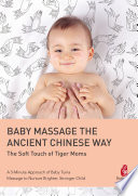 BABY MASSAGE THE ANCIENT CHINESE WAY Book PDF