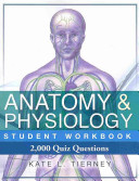 Anatomy and Physiology Student Workbook