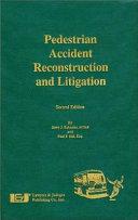 Pedestrian Accident Reconstruction and Litigation