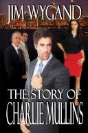 The Story of Charlie Mullins Pdf/ePub eBook
