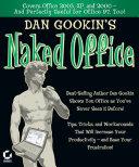 Dan Gookin s Naked Office