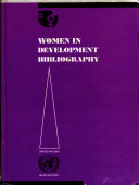 Women in Development Bibliography  Abstracts and English indices Book