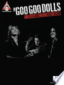 The Goo Goo Dolls - Greatest Hits Volume 1: The Singles (Songbook)