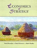 The Economics of Strategy