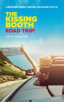 The Kissing Booth - Road Trip (L'épisode inédit entre les films II et III) Pdf