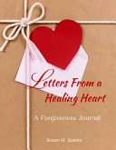 Letters From A Healing Heart
