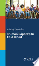 A Study Guide for Truman Capote s In Cold Blood