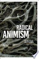 Radical Animism