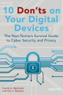 10 Don'ts on Your Digital Devices