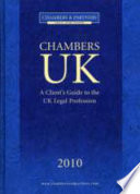 Chambers UK  : A Client's Guide to the UK Legal Profession
