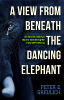 A View from Beneath the Dancing Elephant
