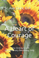 A Heart of Courage
