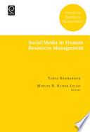 """Social Media in Human Resources Management"" by Miguel R. Olivas-Lujan, Tanya Bondarouk"