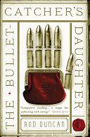 The Bullet-Catcher's Daughter Pdf/ePub eBook