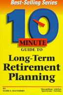 10 Minute Guide to Long term Retirement Planning