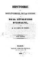 Histoire du Soulévement, de la guerre et de la revolution d'Espagne
