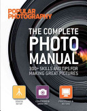 The Complete Photo Manual  Popular Photography
