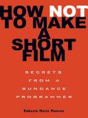 How Not to Make a Short Film [Pdf/ePub] eBook