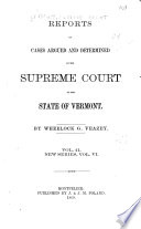 Reports of Cases Argued and Determined in the Supreme Court of the State of Vermont Book PDF