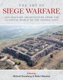 The Art of Siege Warfare and Military Architecture from the Classical World to the Middle Ages [Pdf/ePub] eBook