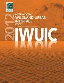 2012 International Wildland-Urban Interface Code