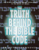 The Truth Behind The Bible Code