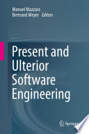 Present and Ulterior Software Engineering