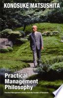 Practical Management Philosophy