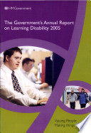 The Government S Annual Report On Learning Disability 2005