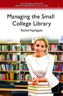 Managing the Small College Library