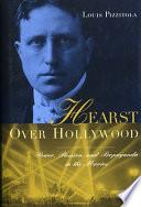 Hearst Over Hollywood