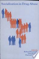 Socialization in Drug Abuse