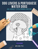Dog Lovers   Portuguese Water Dogs Book PDF