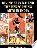 Divine Service and the Performing Arts in India