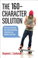 The 160 Character Solution