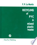 Recycling Of Pvc And Mixed Plastic Waste Book PDF