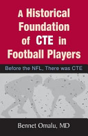 A Historical Foundation of Cte in Football Players Book