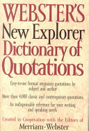 Webster s New Explorer Dictionary of Quotations