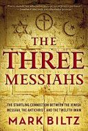 The Three Messiahs