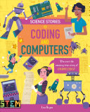 Science Stories: Coding and Computers