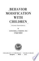 Behavior Modification with Children