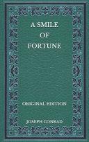 A Smile of Fortune - Original Edition
