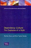 Dependency Culture